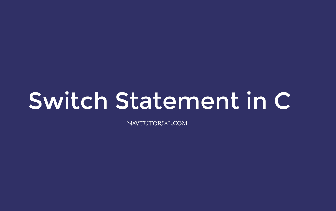 C Switch Statement